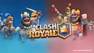 clash royal-android games / best free android games